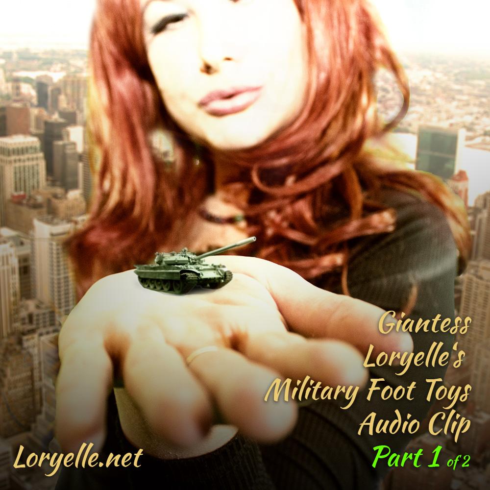 Giantess Loryelles Military Audio Foot Fetish