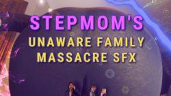 unaware gts stepmom family massacre